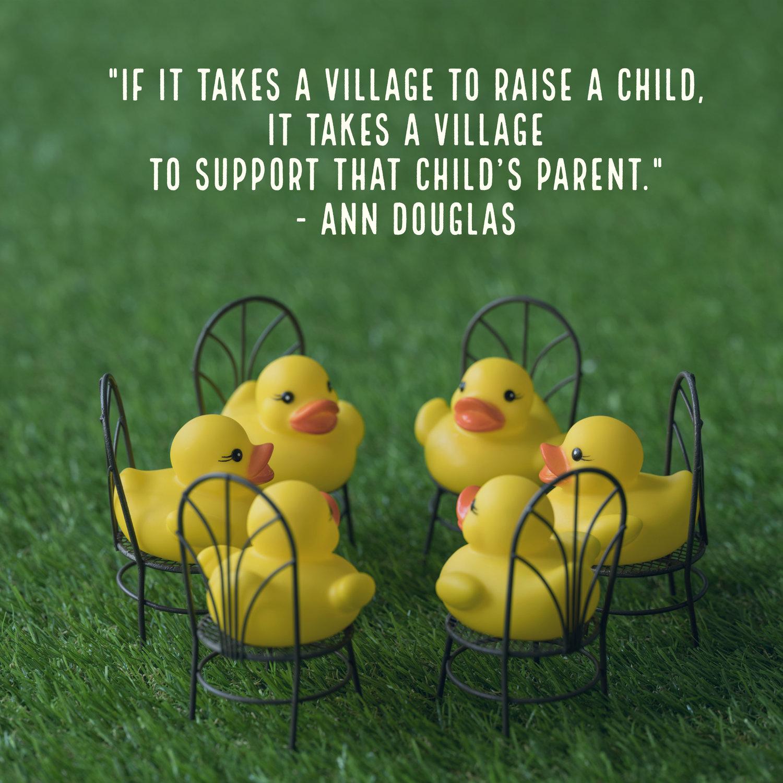 It Takes a Village to Raise a Parent — Ann Douglas: Parenting Author &  Speaker